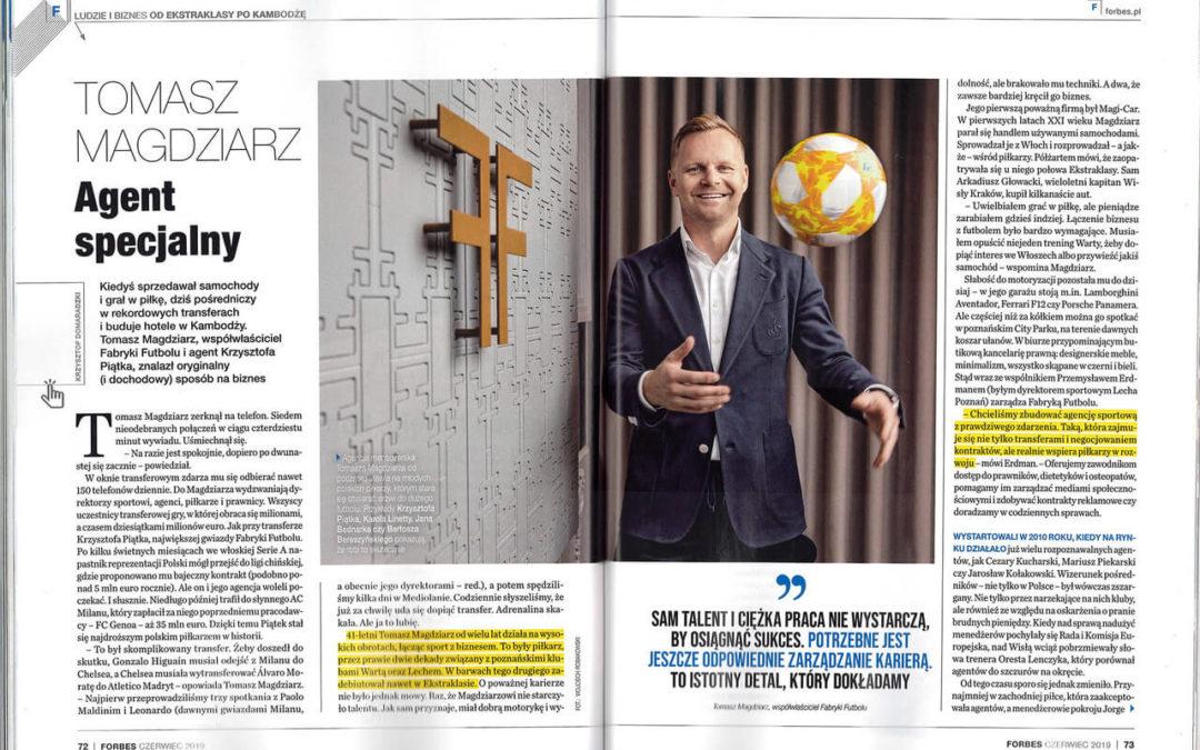 W najnowszym numerze Magazynu Forbes 6/2019 publikacja sesji Tomasz Magdziarz z Fabryki Futbolu